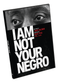 I am not your negro>