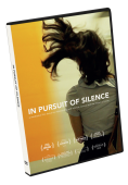 In Pursuit of Silence>